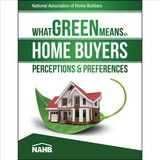What Green Means To Home Buyers - Builders, National Association Of Home - ISBN: 9780867187397