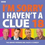 I'm Sorry I Haven't A Clue 18 - Bbc Radio Comedy - ISBN: 9781787533929