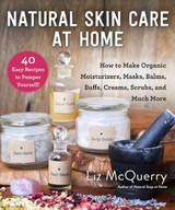 Natural Skin Care At Home - Mcquerry, Liz - ISBN: 9781510744691