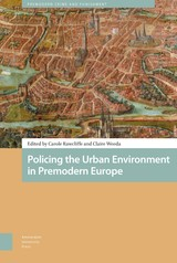 Policing the Urban Environment in Premodern Europe - ISBN: 9789048536221