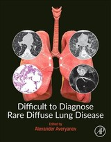 Difficult to Diagnose Rare Diffuse Lung Disease - ISBN: 9780128153758