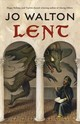 Lent - Walton, Jo - ISBN: 9780765379061