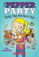 Pepper Party Picks The Perfect Pet (the Pepper Party #1) - Cooper, Jay - ISBN: 9781338297027