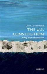 U.s. Constitution: A Very Short Introduction - Bodenhamer, David J. (executive Director Of The Polis Center And Professor Of History, Executive Director Of The Polis Center And Professor Of History, Indiana University-purdue University Indianapolis) - ISBN: 9780195378320