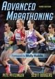 Advanced Marathoning - Douglas, Scott M.; Pfitzinger, Pete D. - ISBN: 9781492568667