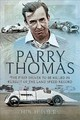 Parry Thomas - Hugh, Tours, - ISBN: 9781526759221