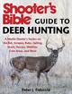 Shooter's Bible Guide To Deer Hunting - Fiduccia, Peter J. - ISBN: 9781510727533