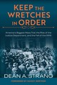 Keep The Wretches In Order - Strang, Dean A./ Gertner, Nancy (FRW) - ISBN: 9780299323301
