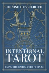 Intentional Tarot - Hesselroth, Denise - ISBN: 9780738762579