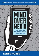 Mind Over Media - Hobbs, Renee (university Of Rhode Island) - ISBN: 9780393713503
