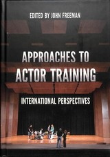 Approaches To Actor Training - Freeman, John (EDT) - ISBN: 9781137607720
