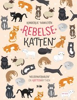 Rebel Cats Dutch - Kimberlie Hamilton - ISBN: 9789000366798