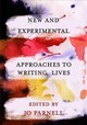 New And Experimental Approaches To Writing Lives - Parnell, Jo (EDT)/ Craig, Hugh (CON)/ Brien, Donna Lee (CON)/ Mcmillen, Car... - ISBN: 9781352007183