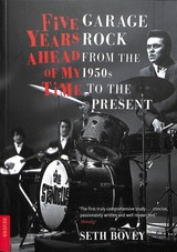 Five Years Ahead Of My Time - Bovey, Seth - ISBN: 9781789140651