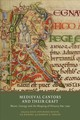 Medieval Cantors And Their Craft - Music, Liturgy And The Shaping Of History, 800-1500 - Bugyis, Katie Ann-marie; Kraebel, A.b.; Fassler, Margot E. - ISBN: 9781903153925