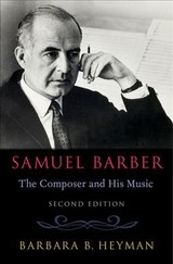 Samuel Barber - Heyman, Barbara B. (director, Office Of College Information And Publications, Director, Office Of College Information And Publications, Brooklyn College) - ISBN: 9780190863739