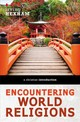 Encountering World Religions - Hexham, Irving - ISBN: 9780310588603