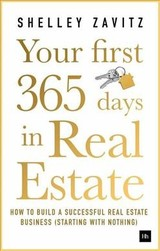 Your First 365 Days In Real Estate - Zavitz, Shelley - ISBN: 9780857197603
