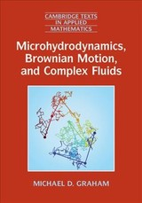 Microhydrodynamics, Brownian Motion, And Complex Fluids - Graham, Michael D. (university Of Wisconsin, Madison) - ISBN: 9781107024649