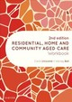 Residential, Home And Community Aged Care Workbook - Bell, Wendy, Rn, Bachelor Of Health Science (nursing), Certificate Iv In Tr... - ISBN: 9780729543071