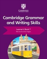 Cambridge Grammar And Writing Skills Learner's Book 7 - Higgins, Eoin; Gould, Mike - ISBN: 9781108719292