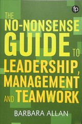 No-nonsense Guide To Leadership, Management And Team Working - Allan, Barbara - ISBN: 9781783303960