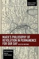 Marx's Philosophy Of Revolution In Permanence For Our Day - Dunayevskaya, Raya - ISBN: 9781642590678