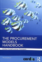 Procurement Models Handbook - Thompson, Ian (cordie Limited, Uk); Cordell, Andrea (cordie Limited, Uk) - ISBN: 9780815375609