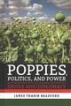 Poppies, Politics, And Power - Bradford, James Tharin - ISBN: 9781501738333
