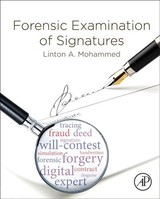 Forensic Examination of Signatures - Mohammed, Linton A. - ISBN: 9780128130292