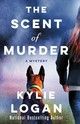 Scent Of Murder - Logan, Kylie - ISBN: 9781250180612