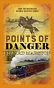 Points Of Danger - Marston, Edward (author) - ISBN: 9780749023287