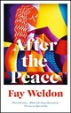 After The Peace - Weldon, Fay - ISBN: 9781784082123