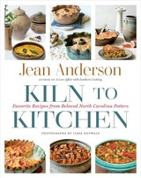 Kiln To Kitchen - Anderson, Jean - ISBN: 9781469649450