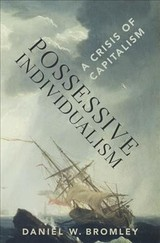 Possessive Individualism - Bromley, Daniel W. - ISBN: 9780190062842