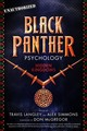 Black Panther Psychology - Langley, Travis (EDT)/ Simmons, Alex (EDT)/ McGregor, Don (FRW) - ISBN: 9781454934004