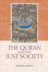 Qur'an And The Just Society - Harvey, Ramon - ISBN: 9781474452755