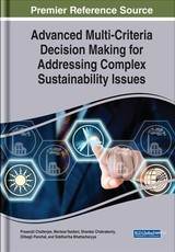 Advanced Multi-criteria Decision Making For Addressing Complex Sustainability Issues - Chatterjee, Prasenjit (EDT)/ Yazdani, Morteza (EDT)/ Chakraborty, Shankar (EDT)/ Panchal, Dilbagh (EDT) - ISBN: 9781522585794