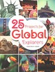 25 Projects For Global Explorers - Kirker, Christine M. - ISBN: 9780838918852