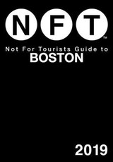 Not For Tourists Guide To Boston 2019 - Not for Tourists - ISBN: 9781510744196