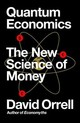 Quantum Economics - Orrell, David - ISBN: 9781785785085