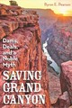 Saving Grand Canyon - Pearson, Byron E - ISBN: 9781948908214