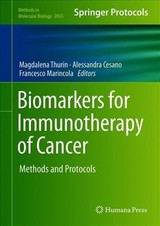 Biomarkers For Immunotherapy Of Cancer - Thurin, Magdalena (EDT)/ Cesano, Alessandra (EDT)/ Marincola, Francesco (EDT) - ISBN: 9781493997725