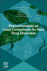 Phytochemicals as Lead Compounds for New Drug Discovery - ISBN: 9780128178904