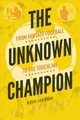 Unknown Champion - Marques, Rui - ISBN: 9781785315046