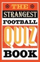 Strangest Football Quiz Book - Ward, Andrew - ISBN: 9781911622192