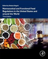 Nutraceutical And Functional Food Regulations In The United States And Around The World - ISBN: 9780128164679