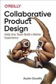 Collaborative Product Design - Govella, Austin - ISBN: 9781491975039