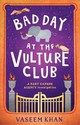 Bad Day At The Vulture Club - Khan, Vaseem - ISBN: 9781473685369