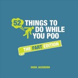 52 Things To Do While You Poo - Jassburn, Hugh - ISBN: 9781786859969